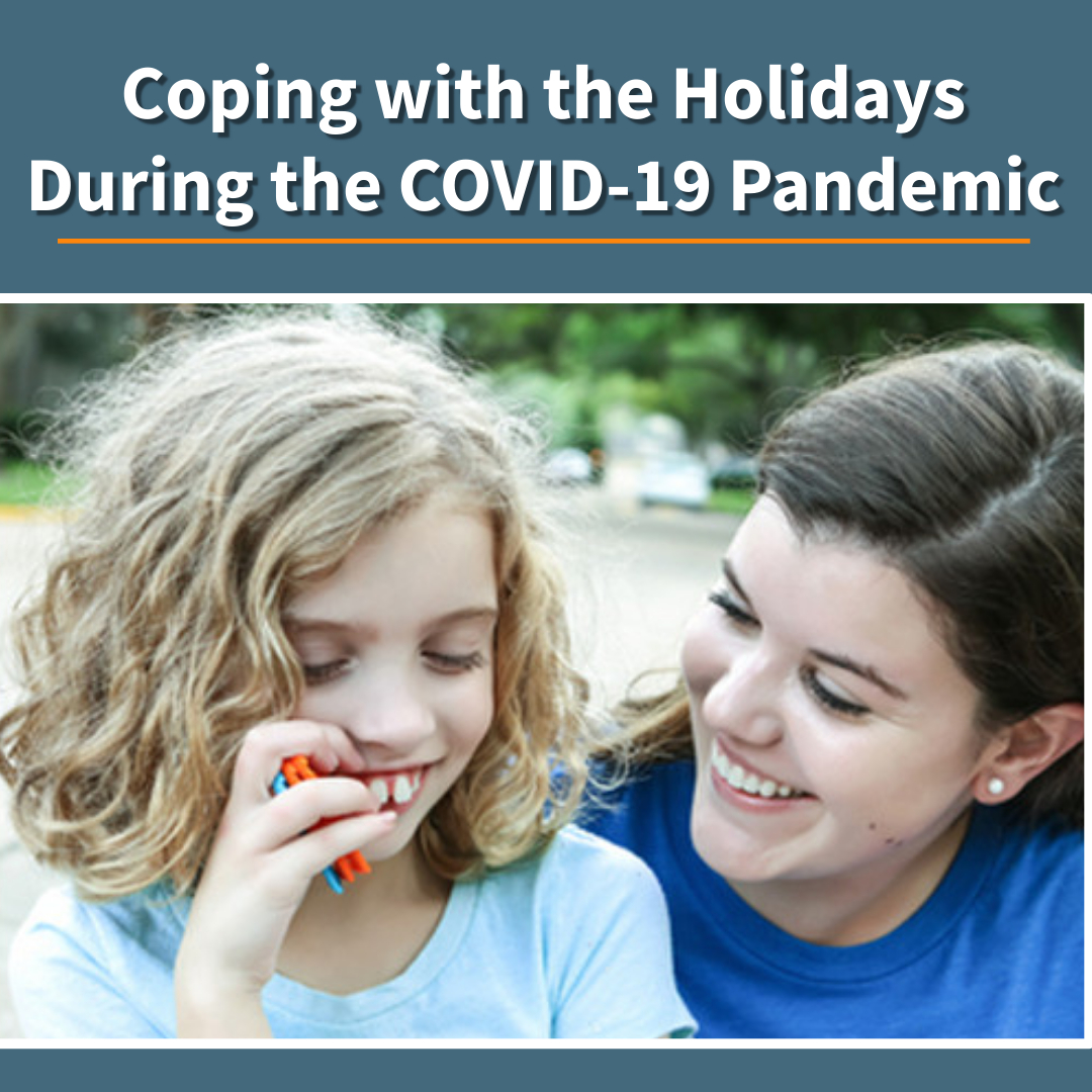 The Holidays During COVID-19 Pandemic